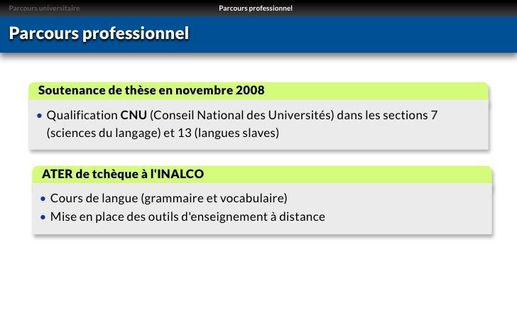 Parcours universitaire                   Parcours professionnelParcours professionnel         Soutenance de thèse en novem...