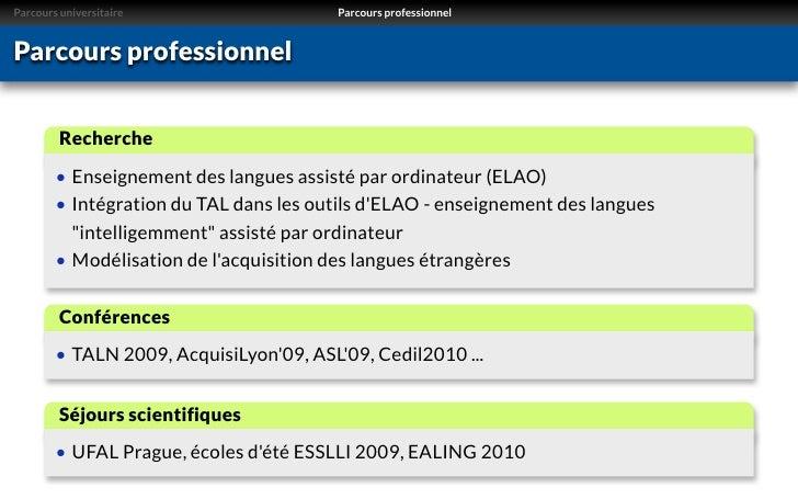 Parcours universitaire                  Parcours professionnelParcours professionnel         Recherche        • Enseigneme...