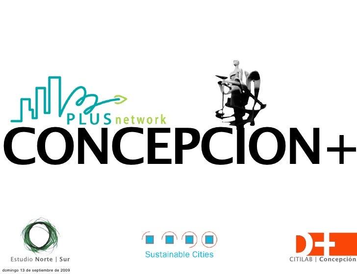 CONCEPCION+    Estudio Norte | Sur             CITILAB | Concepción domingo 13 de septiembre de 2009