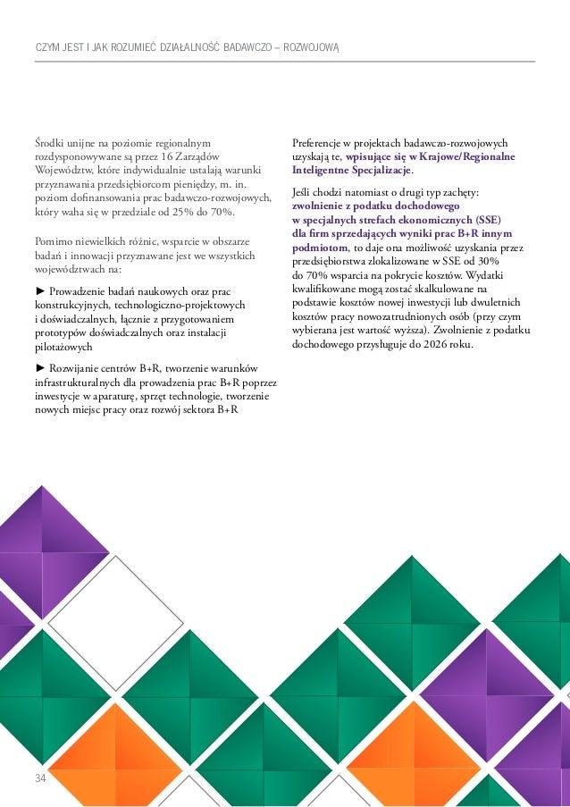 34 Środki unijne na poziomie regionalnym rozdysponowywane są przez 16 Zarządów Województw, które indywidualnie ustalają wa...
