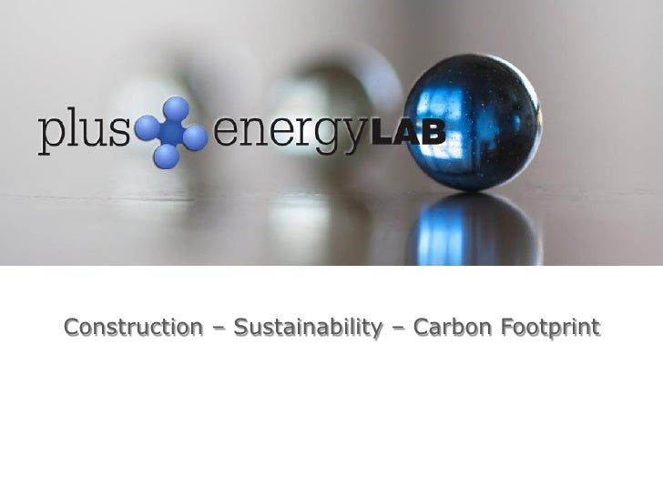 Construction – Sustainability – Carbon Footprint