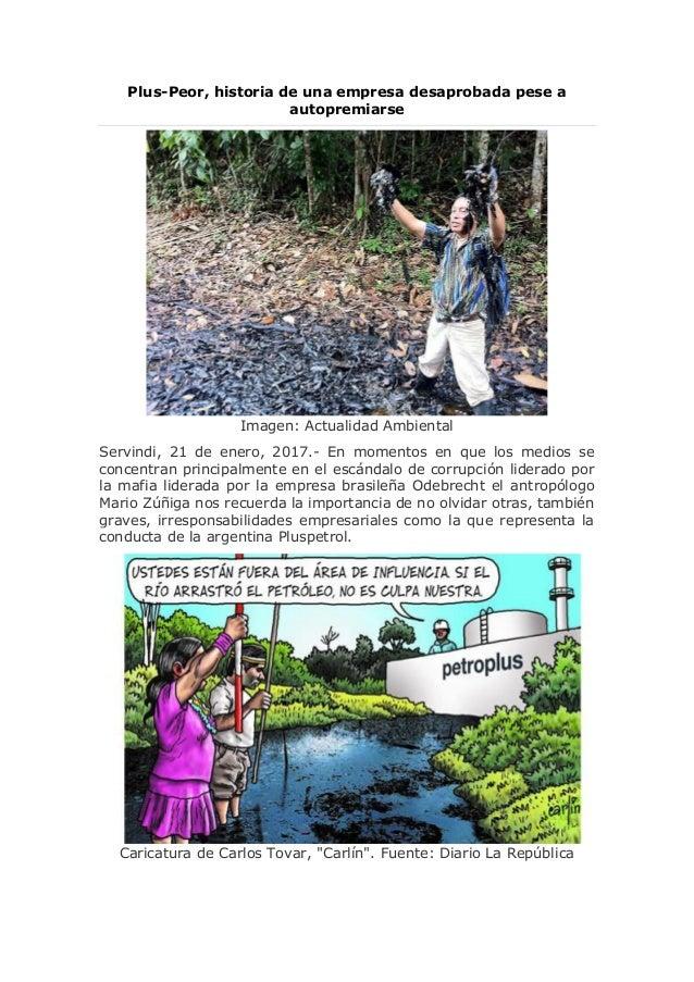 Plus-Peor, historia de una empresa desaprobada pese a autopremiarse Imagen: Actualidad Ambiental Servindi, 21 de enero, 20...