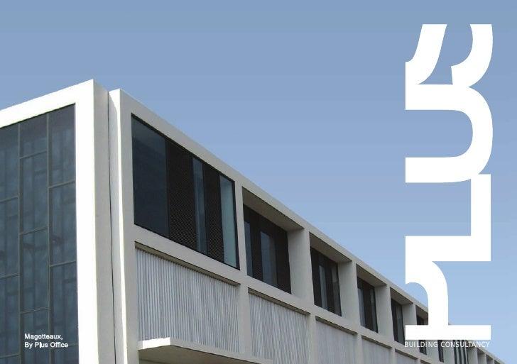 Magotteaux, By Plus Office   BUILDING CONSULTANCY