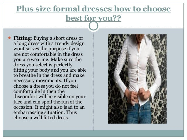 Plus Size Formal Dresses How To Choose Best For You