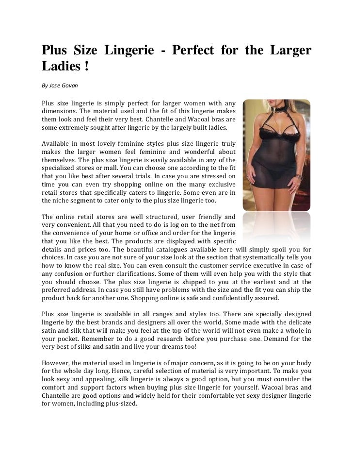 Plus Size Lingerie - Perfect for the LargerLadies !By Jose GovanPlus size lingerie is simply perfect for larger women with...