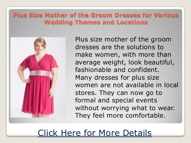 Plus Size Mother of the Groom Dresses for VariousWedding Themes and LocationsPlus size mother of the groomdresses are the ...