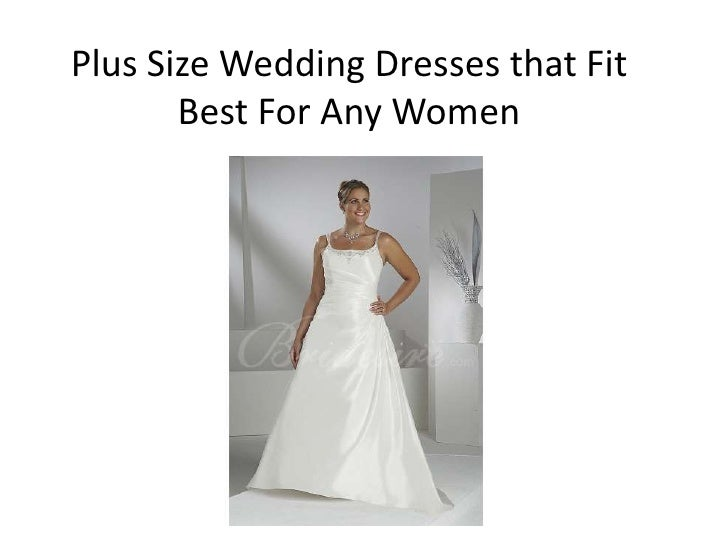 Plus Size Wedding Dresses that Fit       Best For Any Women