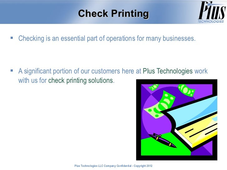 Check Printing Checking is an essential part of operations for many businesses. A significant portion of our customers h...