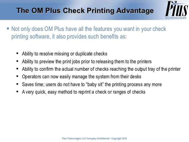 The OM Plus Check Printing Advantage Not only does OM Plus have all the features you want in your check  printing softwar...
