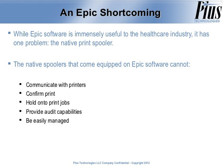 Improving Epic Systems with Third-Party Spooling Software
