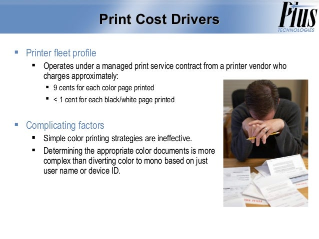 CASE STUDY Major Cost Savings From Color Print Management