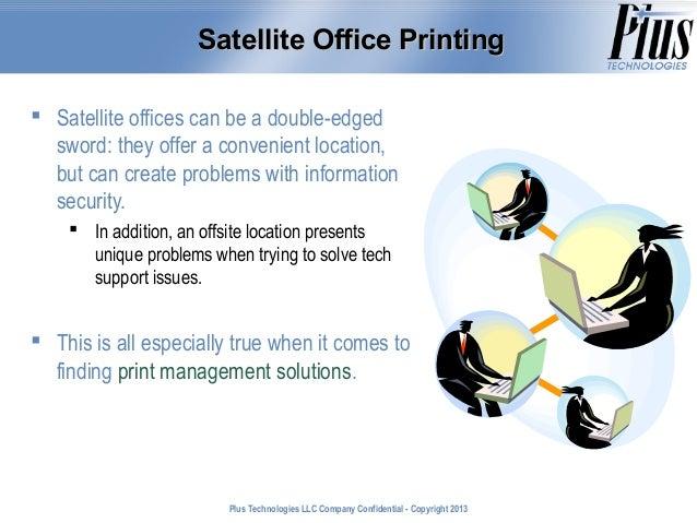 Secure Print Management for Satellite Offices & Clinics Slide 2
