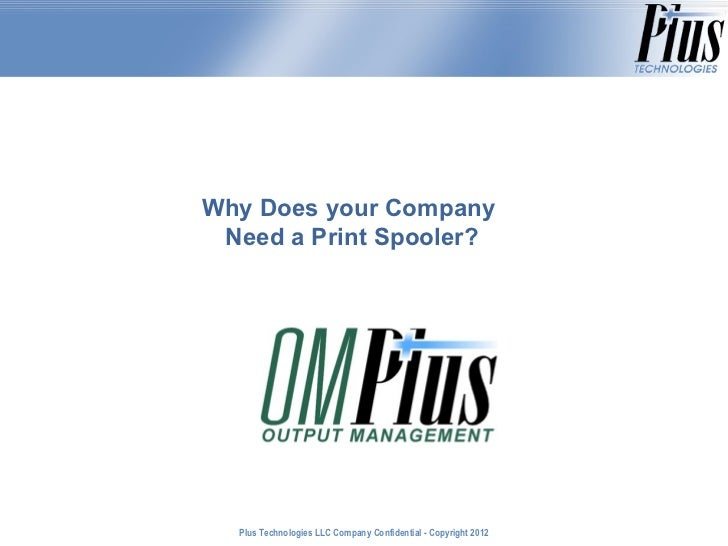 Why Does your Company  Need a Print Spooler?