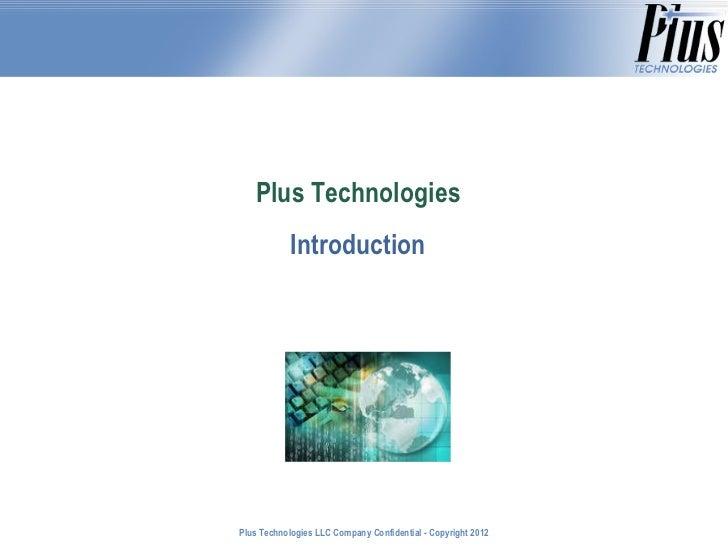 Plus Technologies Introduction