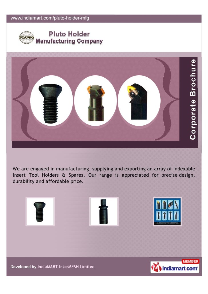 We are engaged in manufacturing, supplying and exporting an array of IndexableInsert Tool Holders & Spares. Our range is a...