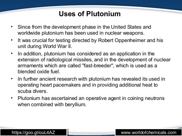 plutonium essay Plutonium info paper on pu, over one third of the energy produced in most nuclear power plants comes from plutonium plutonium has occurred naturally, but except for trace quantities it is not now found in the earth's crust.