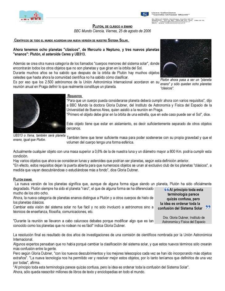 PLUTÓN, DE CLÁSICO A ENANO                                           BBC Mundo Ciencia, Viernes, 25 de agosto de 2006  CIE...
