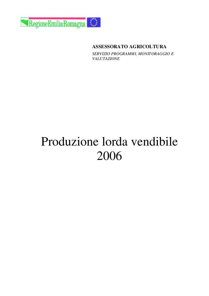 ASSESSORATO AGRICOLTURA         SERVIZIO PROGRAMMI, MONITORAGGIO E         VALUTAZIONEProduzione lorda vendibile          ...