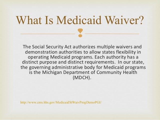 Health care and medicaid demonstration waivers essay
