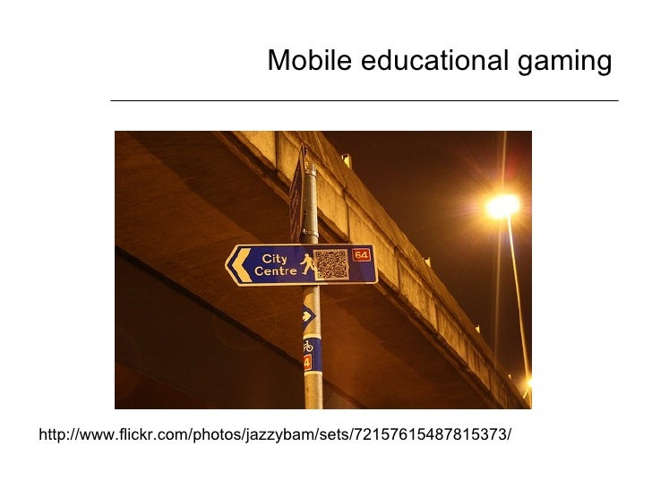 Mobile educational gaming http://www.flickr.com/photos/jazzybam/sets/72157615487815373/