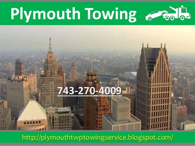 http://plymouthtwptowingservice.blogspot.com/ Plymouth Towing 743-270-4009