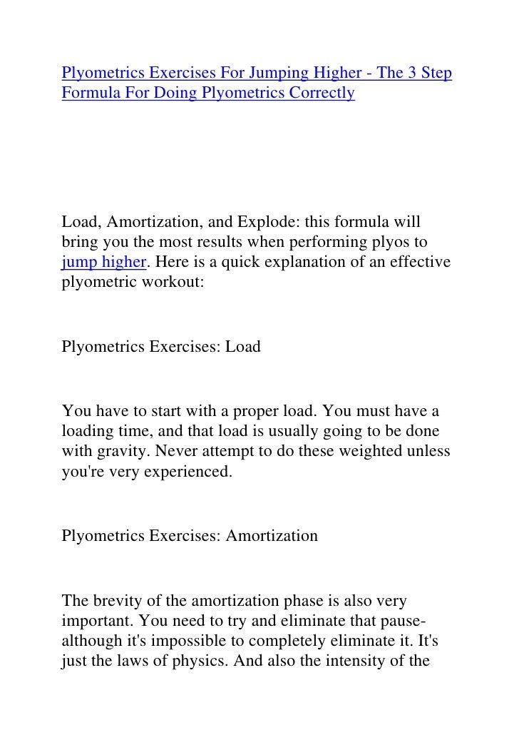 "HYPERLINK ""http://www.articlesbase.com/basketball-articles/plyometrics-exercises-for-jumping-higher-the-3-step-formula-for..."