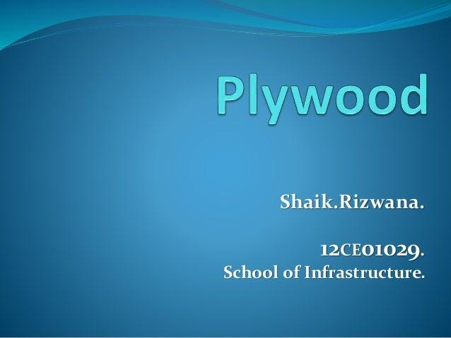 Shaik.Rizwana. 12CE01029. School of Infrastructure.