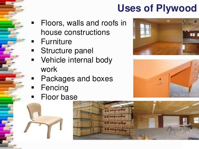 Plywood manufacturing types uses