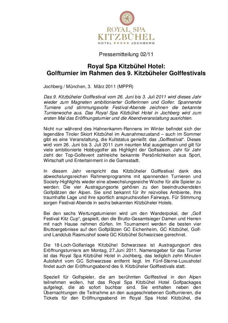 Pressemitteilung 02/11               Royal Spa Kitzbühel Hotel: Golfturnier im Rahmen des 9. Kitzbüheler GolffestivalsJoch...