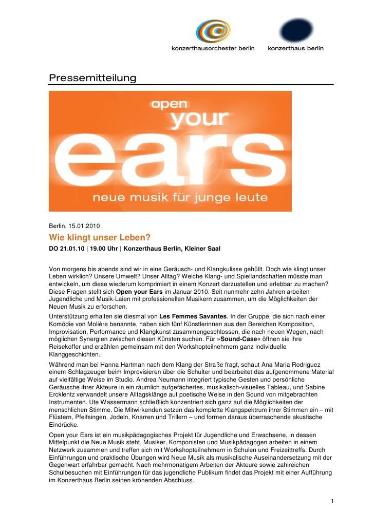PressemitteilungBerlin, 15.01.2010Wie klingt unser Leben?DO 21.01.10 | 19.00 Uhr | Konzerthaus Berlin, Kleiner SaalVon mor...