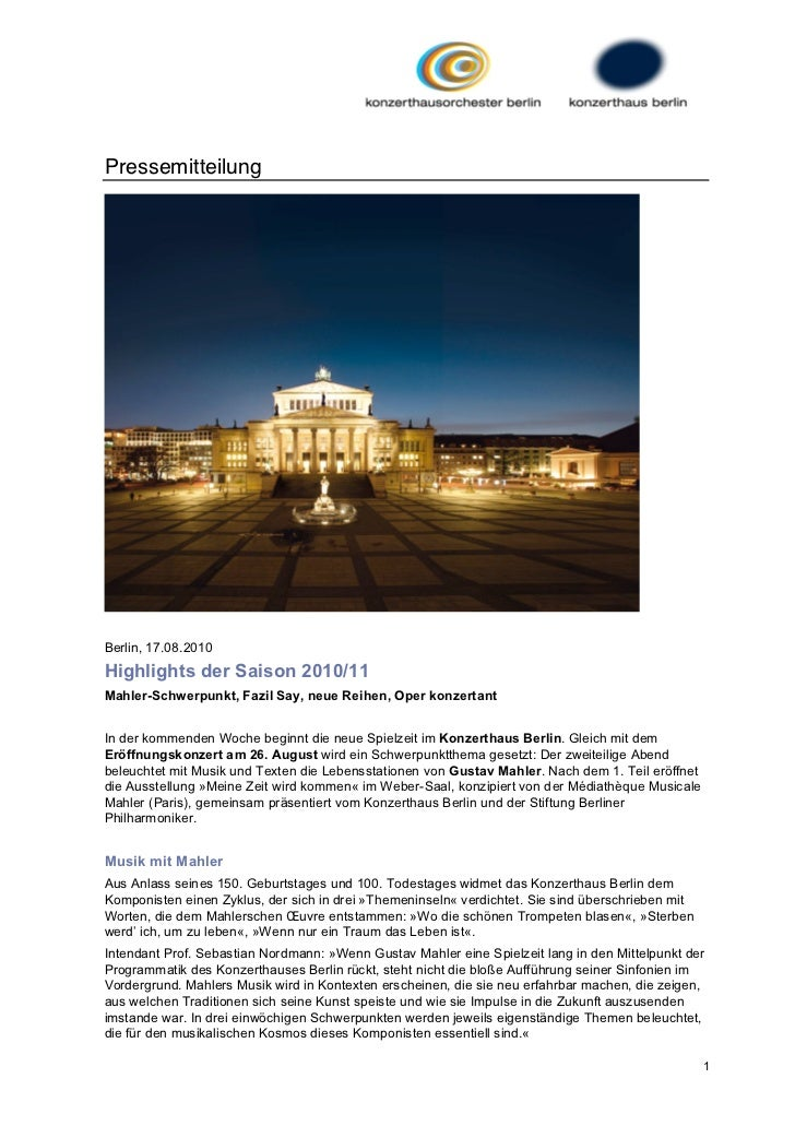 PressemitteilungBerlin, 17.08.2010Highlights der Saison 2010/11Mahler-Schwerpunkt, Fazil Say, neue Reihen, Oper konzertant...