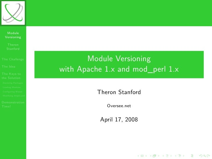 Module   Versioning     Theron    Stanford  The Challenge                 Module Versioning The Idea  The Keys to         ...