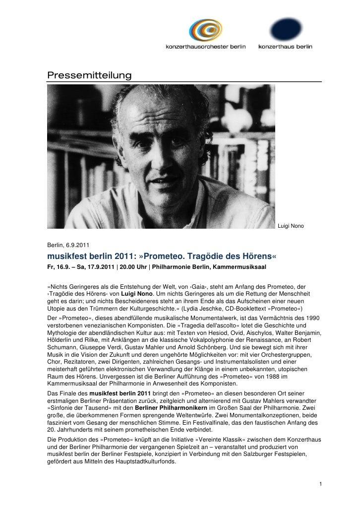 Pressemitteilung                                                                                    Luigi NonoBerlin, 6.9....