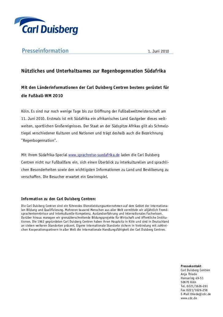 1. Juni 2010Nützliches und Unterhaltsames zur Regenbogennation SüdafrikaMit den Länderinformationen der Carl Duisberg Cent...