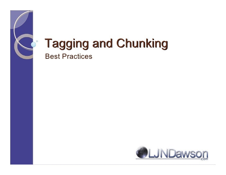 Tagging and Chunking Best Practices