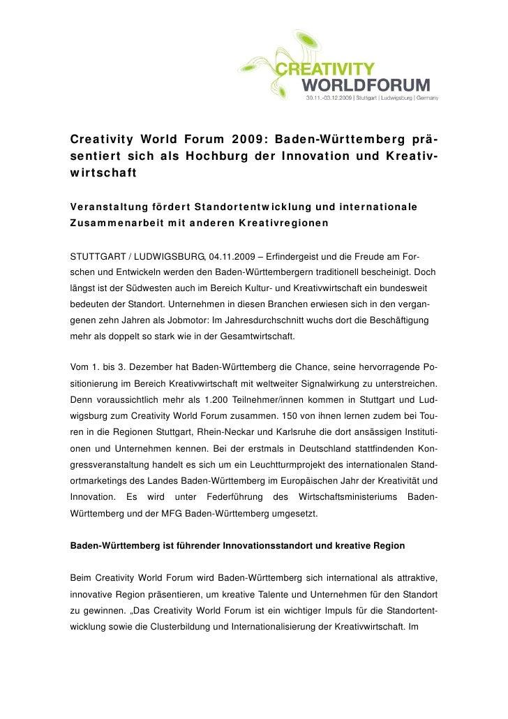 Creativity World Forum 2009: Baden-Württemberg prä-sentiert sich als Hochburg der Innovation und Kreativ-wirtschaftVeranst...