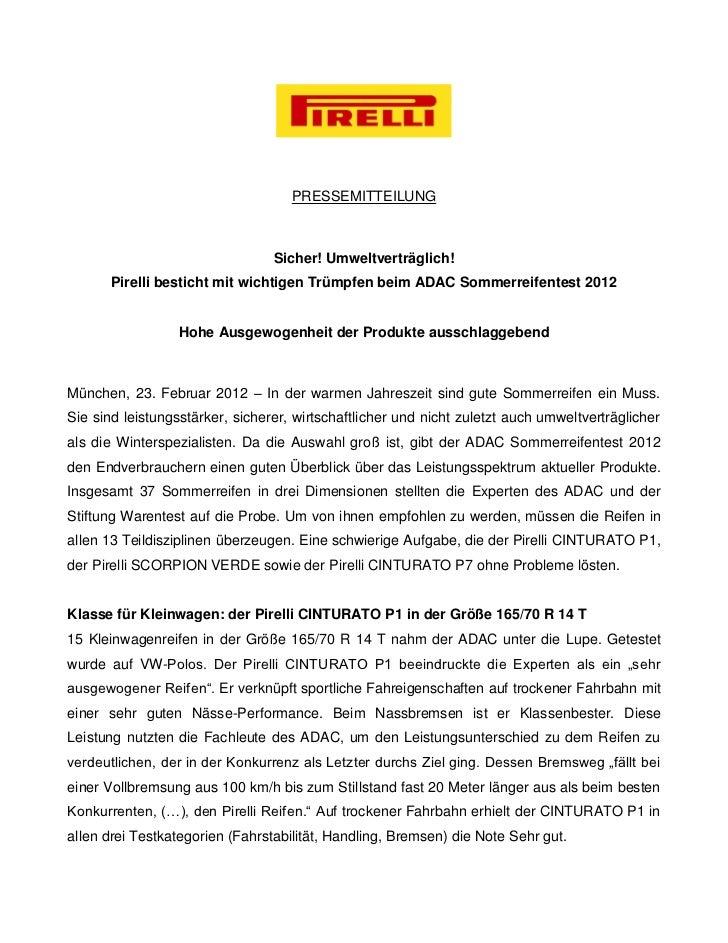PRESSEMITTEILUNG                                 Sicher! Umweltverträglich!       Pirelli besticht mit wichtigen Trümpfen ...
