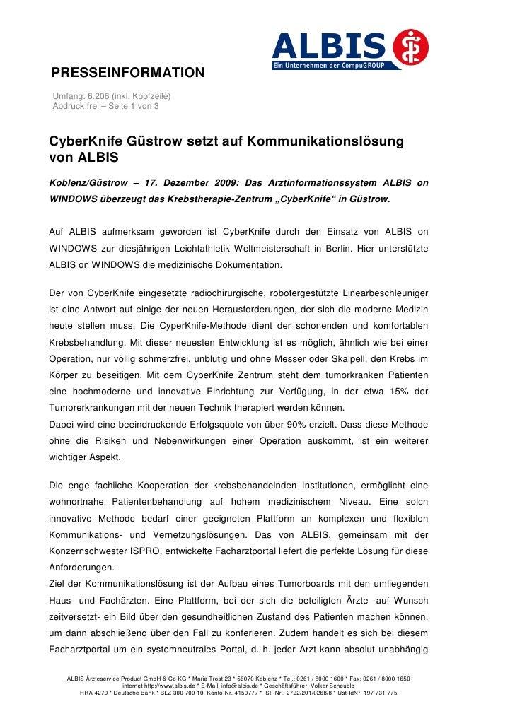 PRESSEINFORMATIONUmfang: 6.206 (inkl. Kopfzeile)Abdruck frei – Seite 1 von 3CyberKnife Güstrow setzt auf Kommunikationslös...