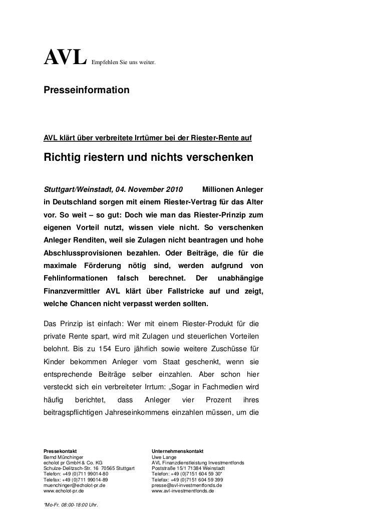 AVL                  Empfehlen Sie uns weiter.PresseinformationAVL klärt über verbreitete Irrtümer bei der Riester-Rente a...