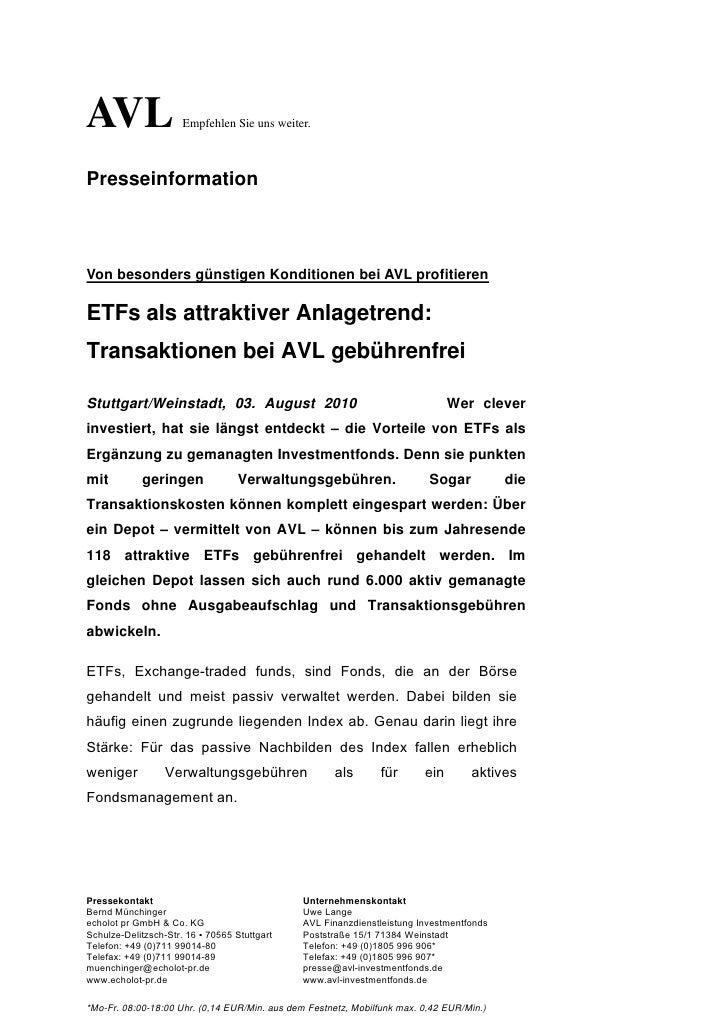 AVL                   Empfehlen Sie uns weiter.PresseinformationVon besonders günstigen Konditionen bei AVL profitierenETF...