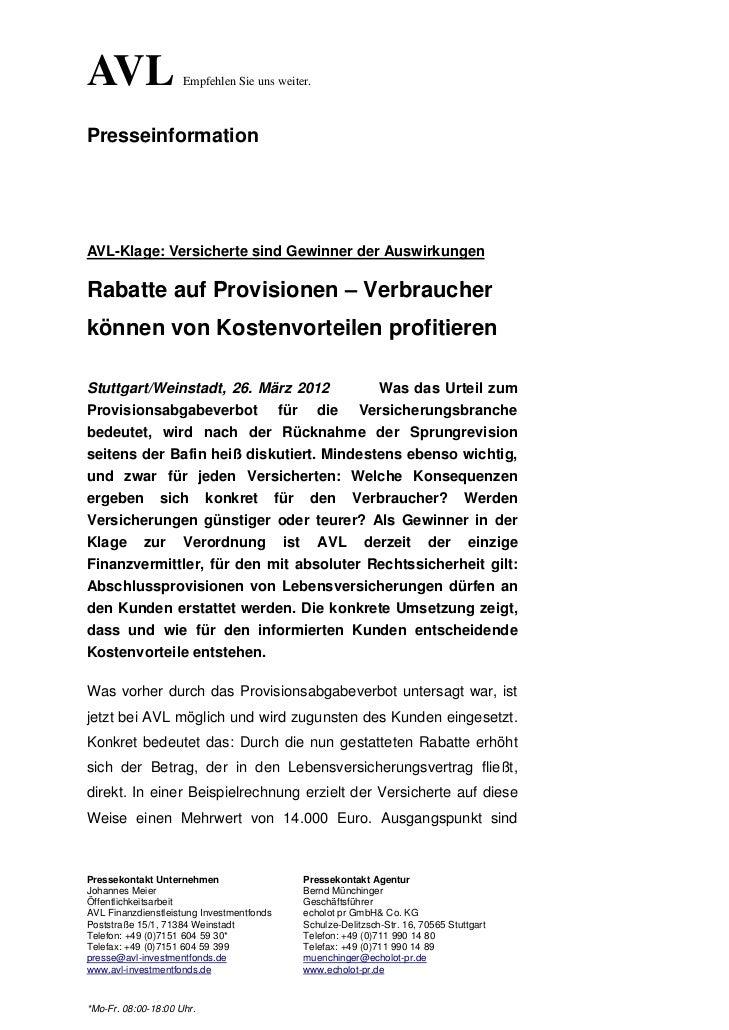 AVL                  Empfehlen Sie uns weiter.PresseinformationAVL-Klage: Versicherte sind Gewinner der AuswirkungenRabatt...