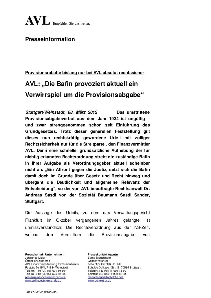 AVL                  Empfehlen Sie uns weiter.PresseinformationProvisionsrabatte bislang nur bei AVL absolut rechtssicherA...