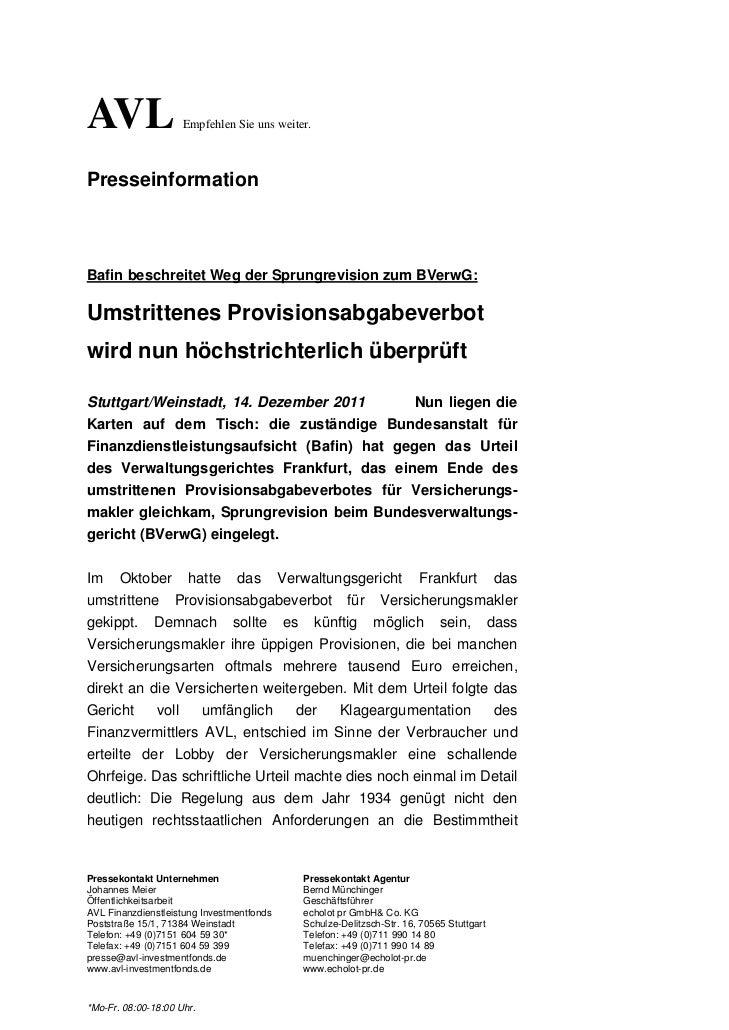 AVL                  Empfehlen Sie uns weiter.PresseinformationBafin beschreitet Weg der Sprungrevision zum BVerwG:Umstrit...