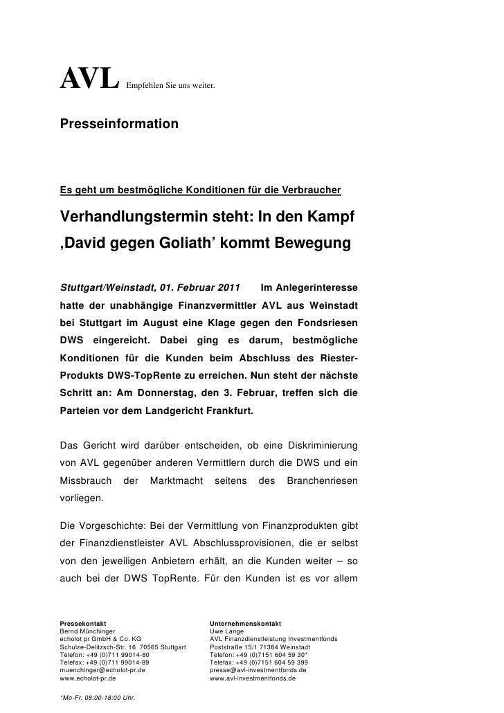 AVL                  Empfehlen Sie uns weiter.PresseinformationEs geht um bestmögliche Konditionen für die VerbraucherVerh...