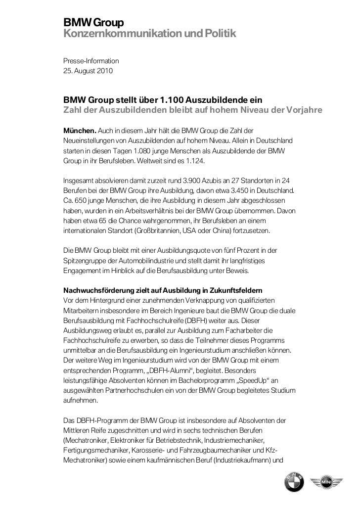 BMW GroupKonzernkommunikation und PolitikPresse-Information25. August 2010BMW Group stellt über 1.100 Auszubildende einZah...