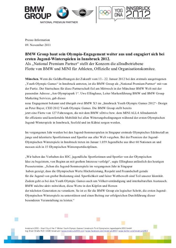 Presse-Information09. November 2011BMW Group baut sein Olympia-Engagement weiter aus und engagiert sich beiersten Jugend-W...