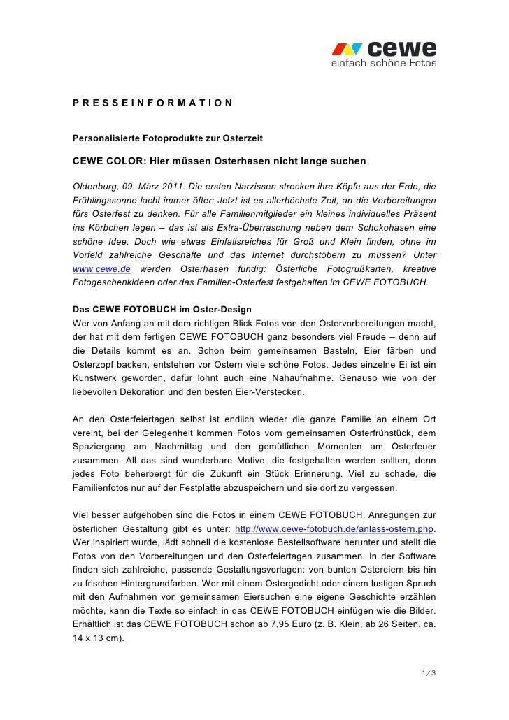 PRESSEINFORMATIONPersonalisierte Fotoprodukte zur OsterzeitCEWE COLOR: Hier müssen Osterhasen nicht lange suchenOldenburg,...