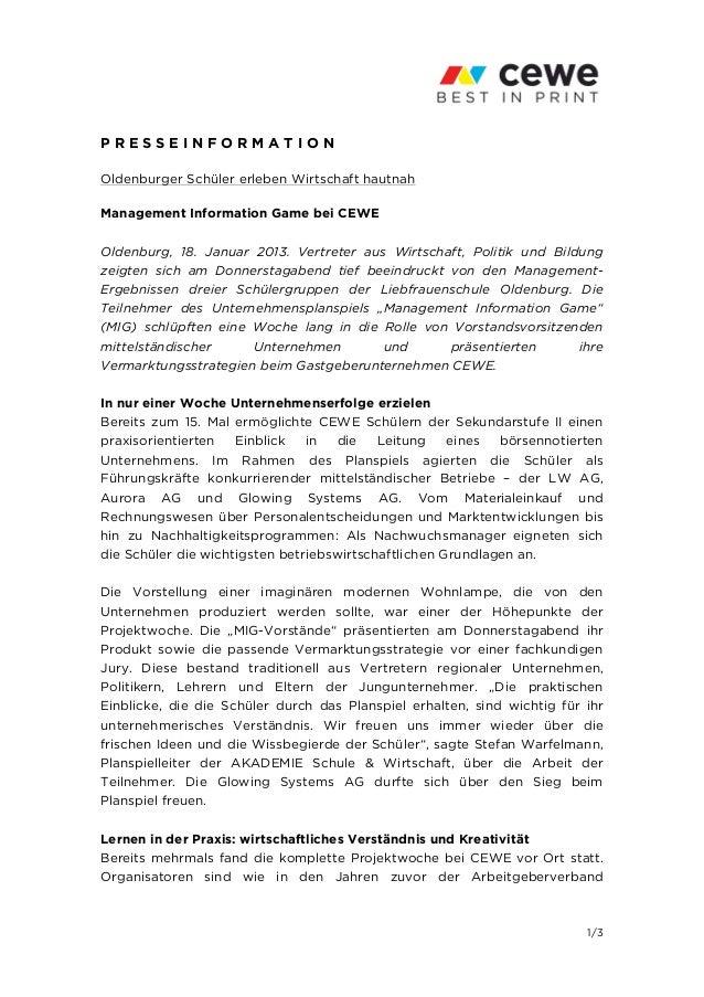 PRESSEINFORMATIONOldenburger Schüler erleben Wirtschaft hautnahManagement Information Game bei CEWEOldenburg, 18. Januar 2...