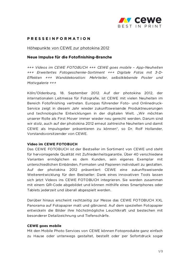 PRESSEINFORMATIONHöhepunkte von CEWE zur photokina 2012Neue Impulse für die Fotofinishing-Branche+++ Videos im CEWE FOTOBU...
