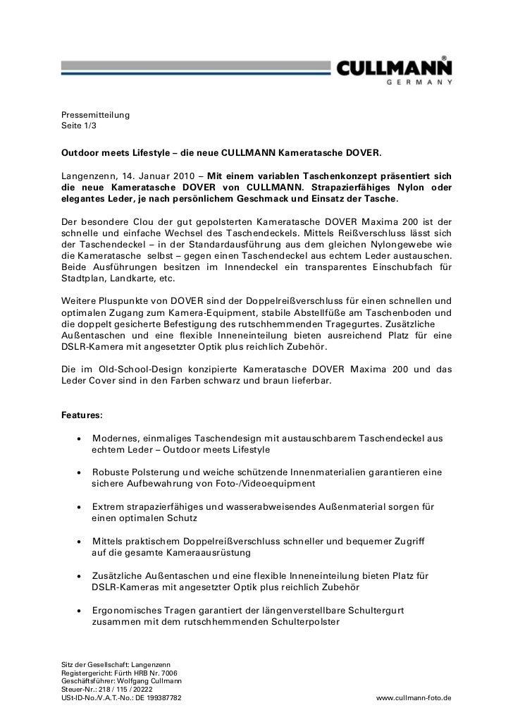 PressemitteilungSeite 1/3Outdoor meets Lifestyle – die neue CULLMANN Kameratasche DOVER.Langenzenn, 14. Januar 2010 – Mit ...